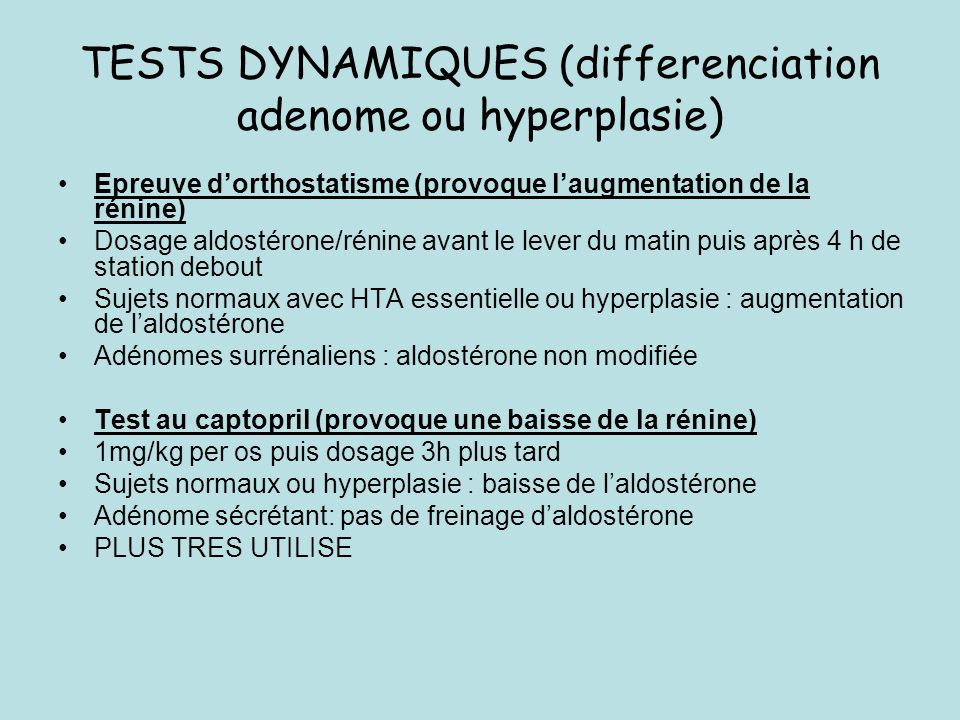 TESTS DYNAMIQUES (differenciation adenome ou hyperplasie)