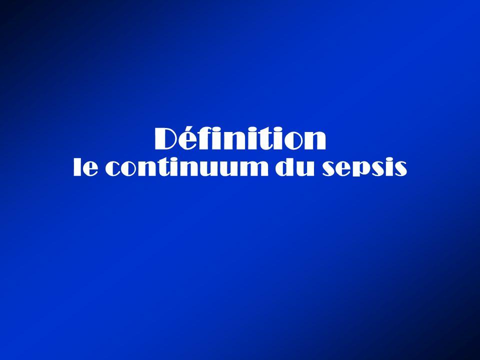 Définition le continuum du sepsis
