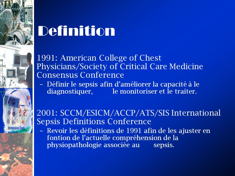 Definition 1991: American College of Chest Physicians/Society of Critical Care Medicine Consensus Conference.