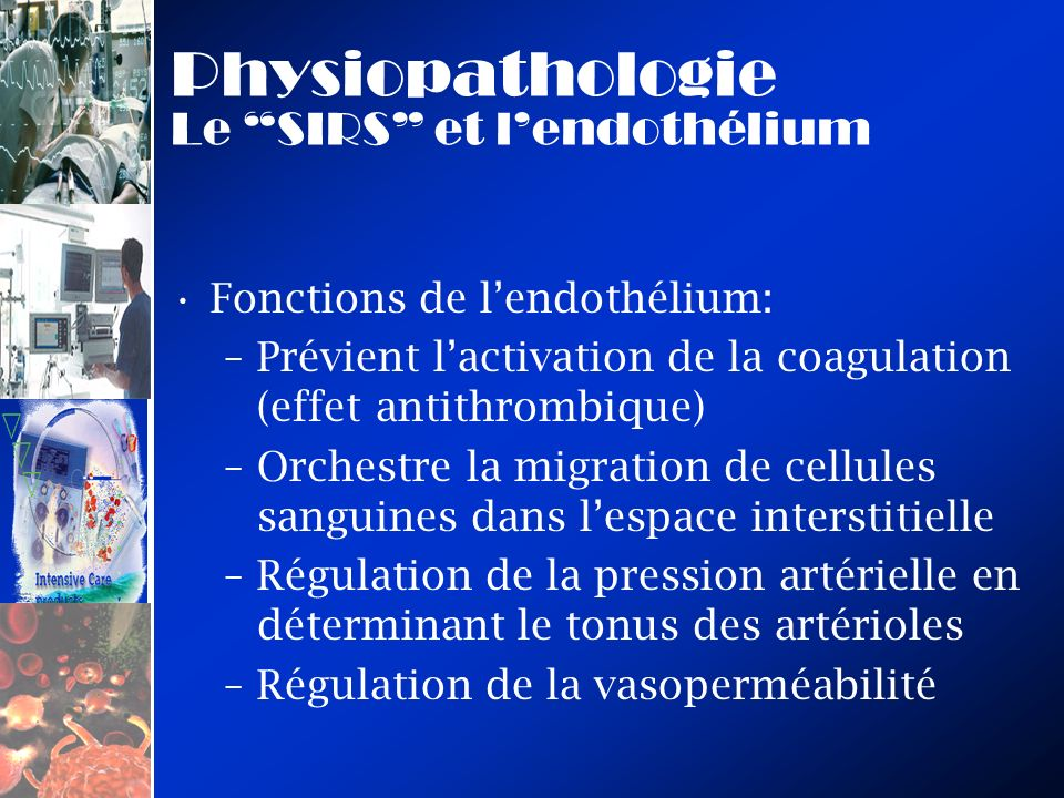 Physiopathologie Le SIRS et l'endothélium