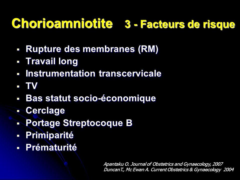Chorioamniotite 3 - Facteurs de risque
