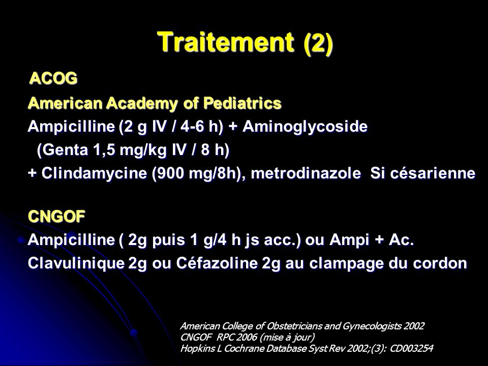 Traitement (2) ACOG American Academy of Pediatrics