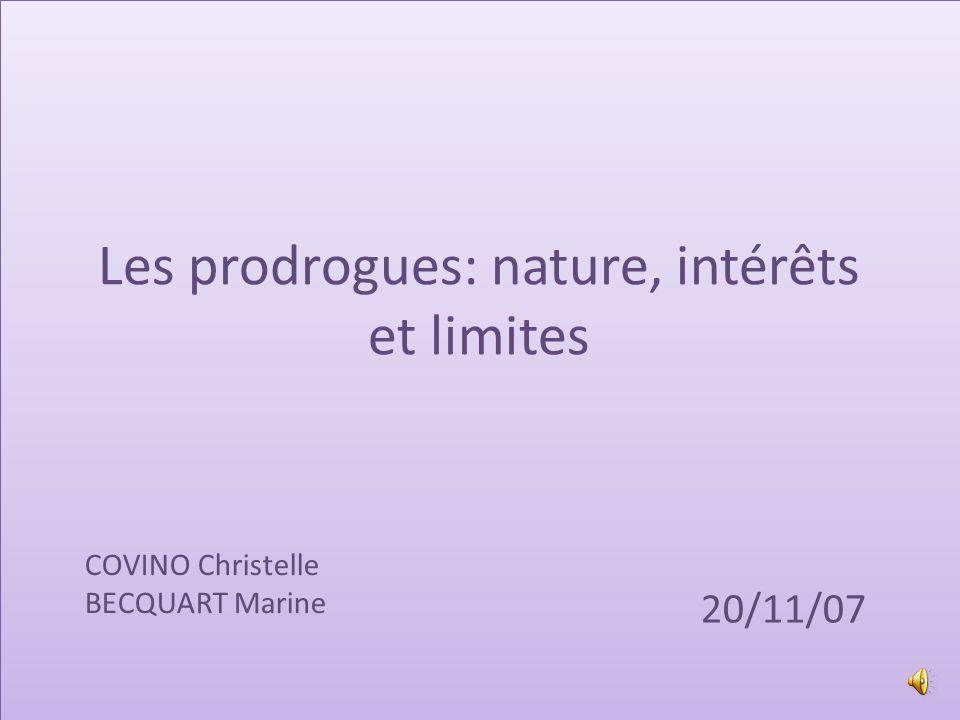 Les prodrogues: nature, intérêts et limites
