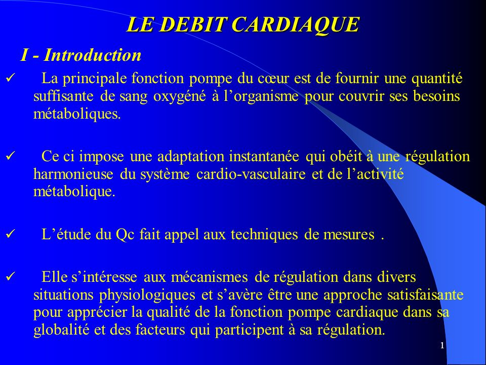 LE DEBIT CARDIAQUE I - Introduction
