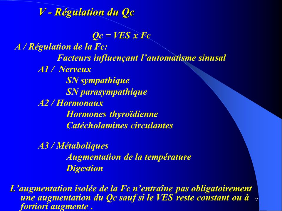V - Régulation du Qc Qc = VES x Fc