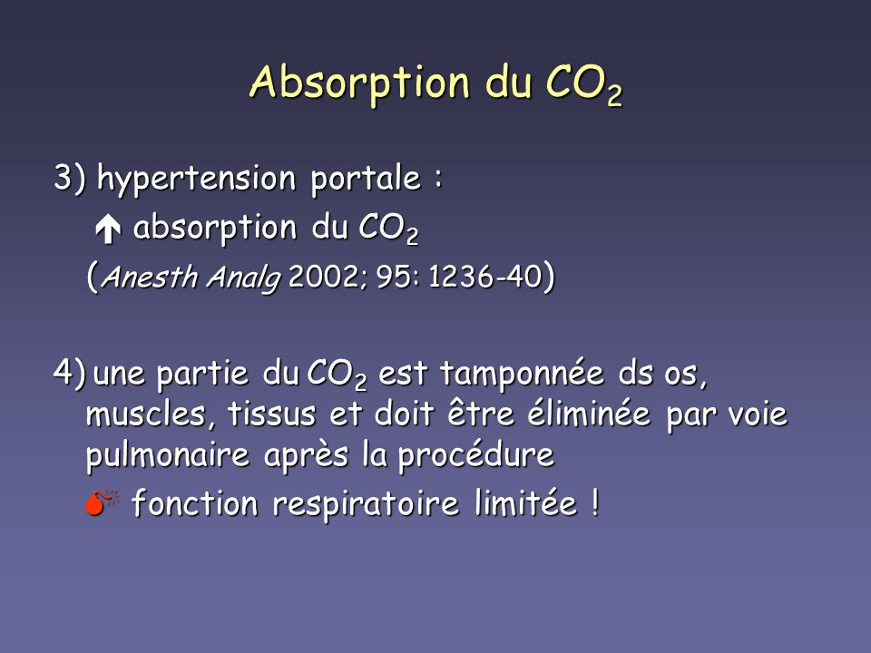 Absorption du CO2 3) hypertension portale :  absorption du CO2