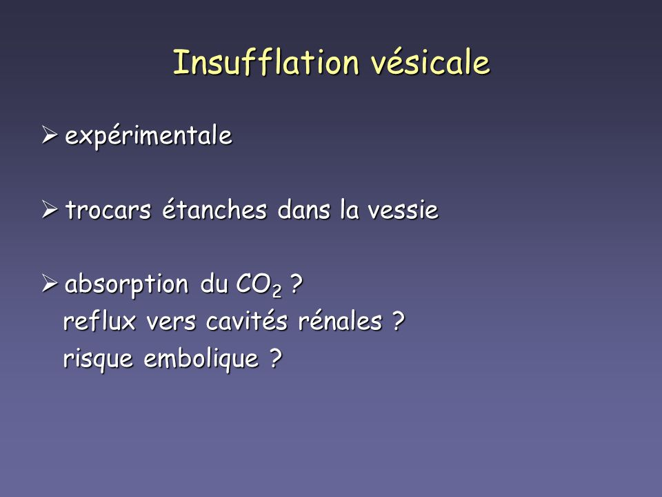 Insufflation vésicale