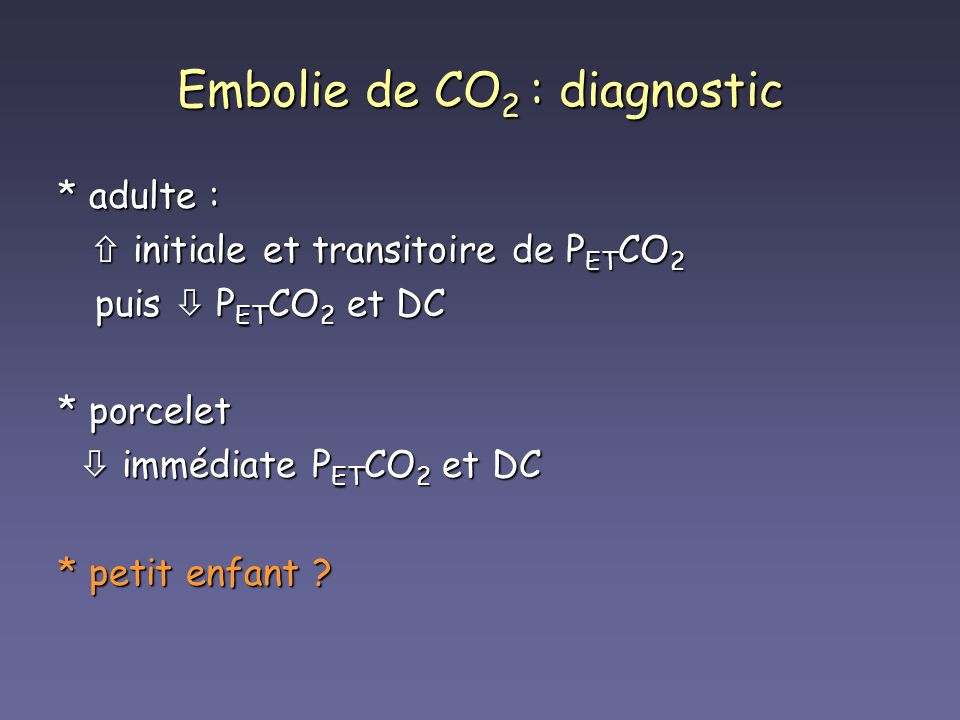 Embolie de CO2 : diagnostic