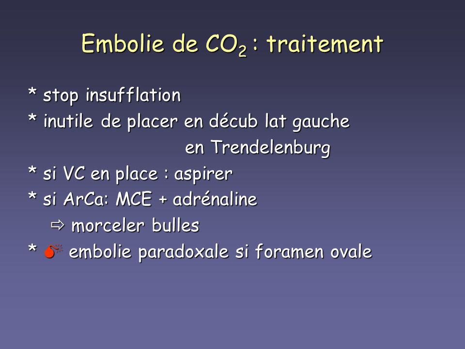 Embolie de CO2 : traitement