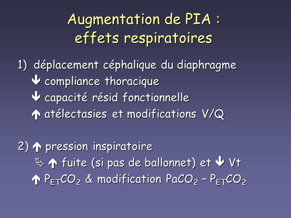 Augmentation de PIA : effets respiratoires
