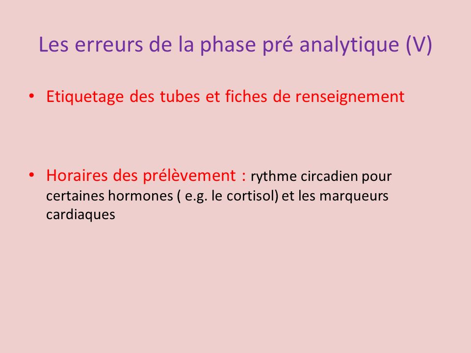 Les erreurs de la phase pré analytique (V)