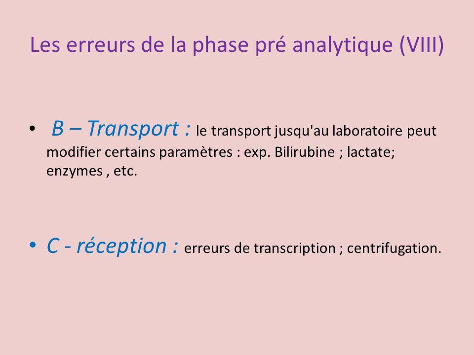 Les erreurs de la phase pré analytique (VIII)