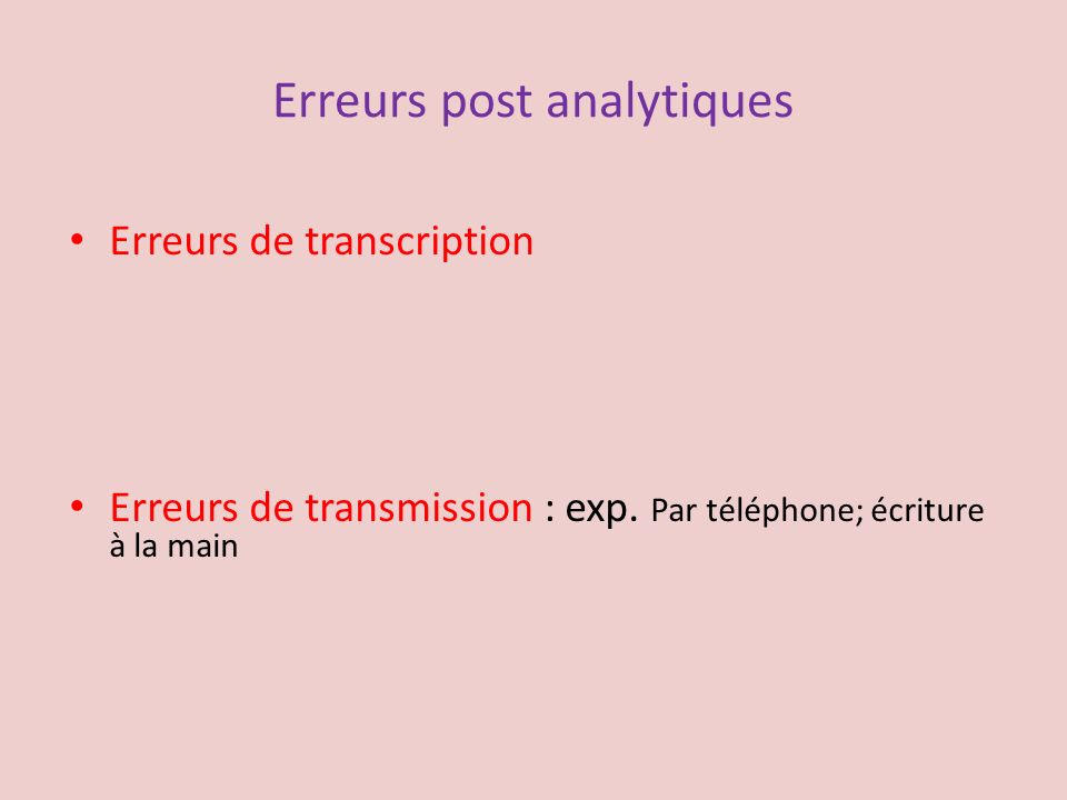 Erreurs post analytiques