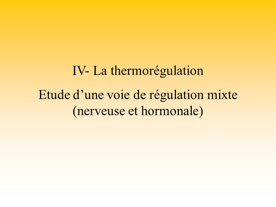 IV- La thermorégulation