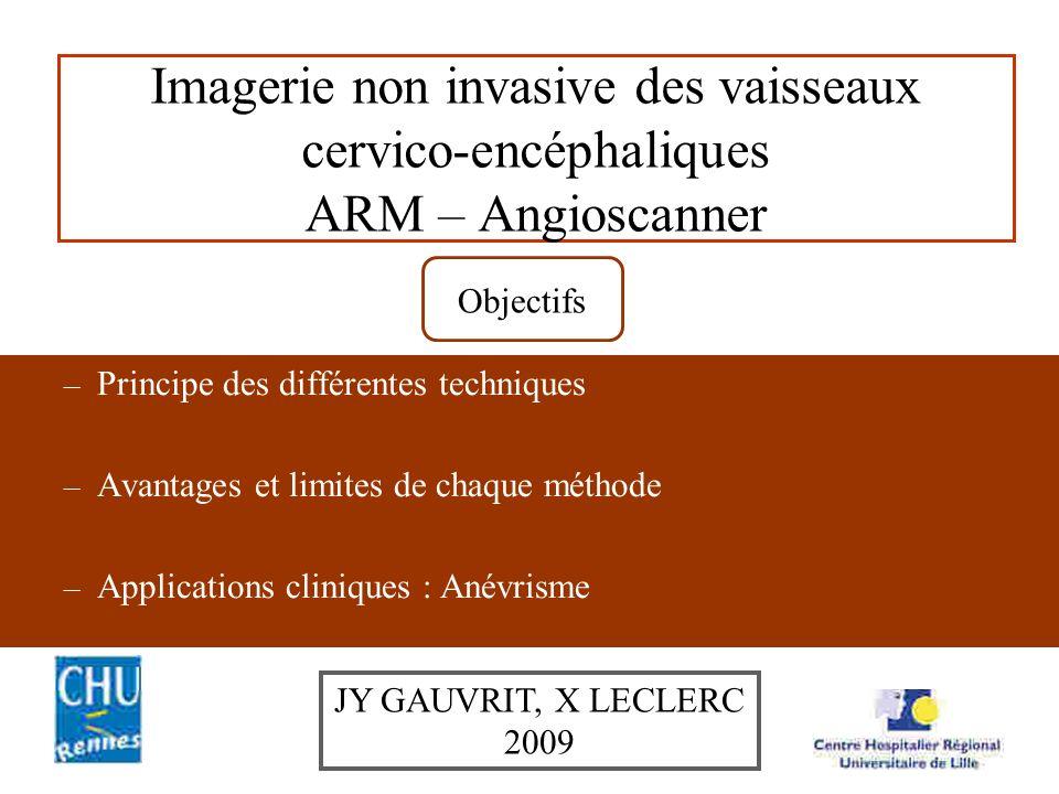 Imagerie non invasive des vaisseaux cervico-encéphaliques ARM – Angioscanner