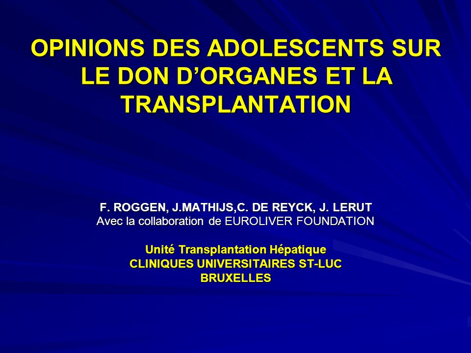 OPINIONS DES ADOLESCENTS SUR LE DON D'ORGANES ET LA TRANSPLANTATION
