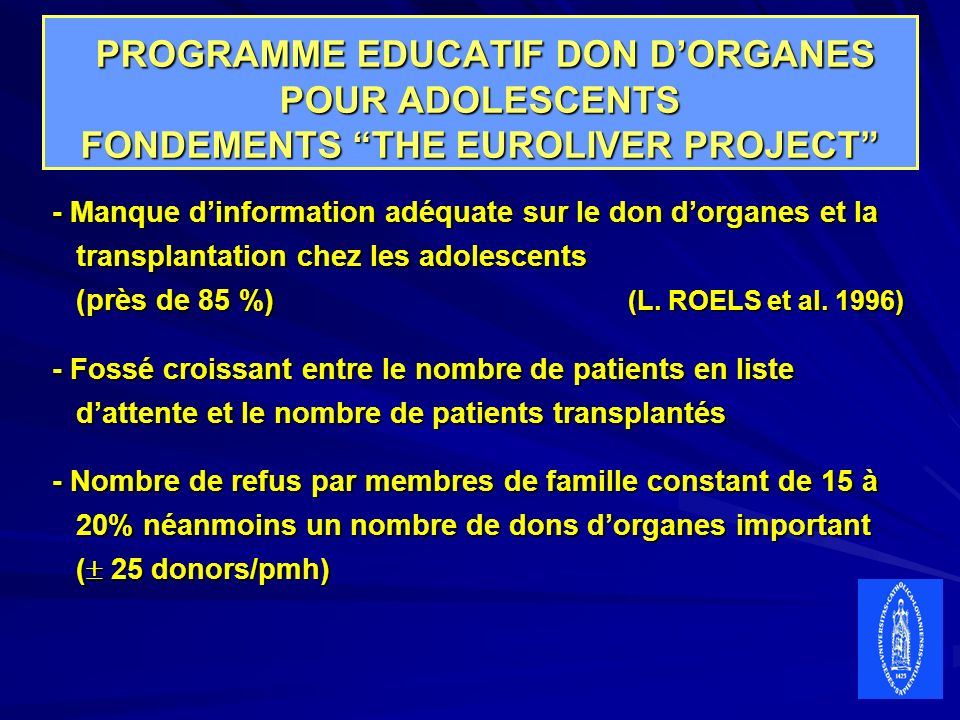 PROGRAMME EDUCATIF DON D'ORGANES POUR ADOLESCENTS FONDEMENTS THE EUROLIVER PROJECT