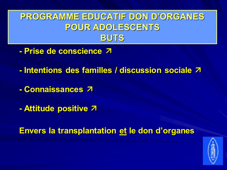 PROGRAMME EDUCATIF DON D'ORGANES POUR ADOLESCENTS BUTS