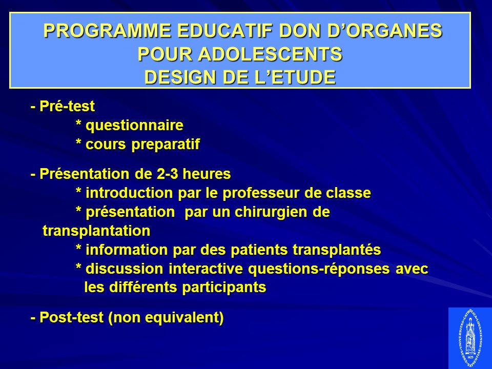 PROGRAMME EDUCATIF DON D'ORGANES POUR ADOLESCENTS DESIGN DE L'ETUDE