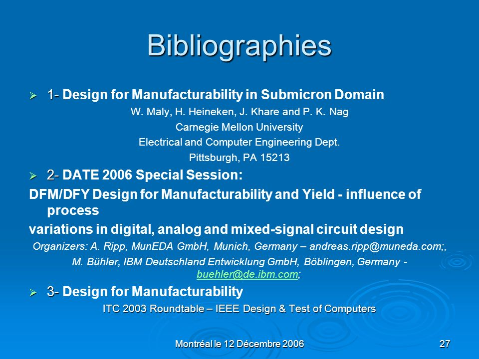 Bibliographies 1- Design for Manufacturability in Submicron Domain