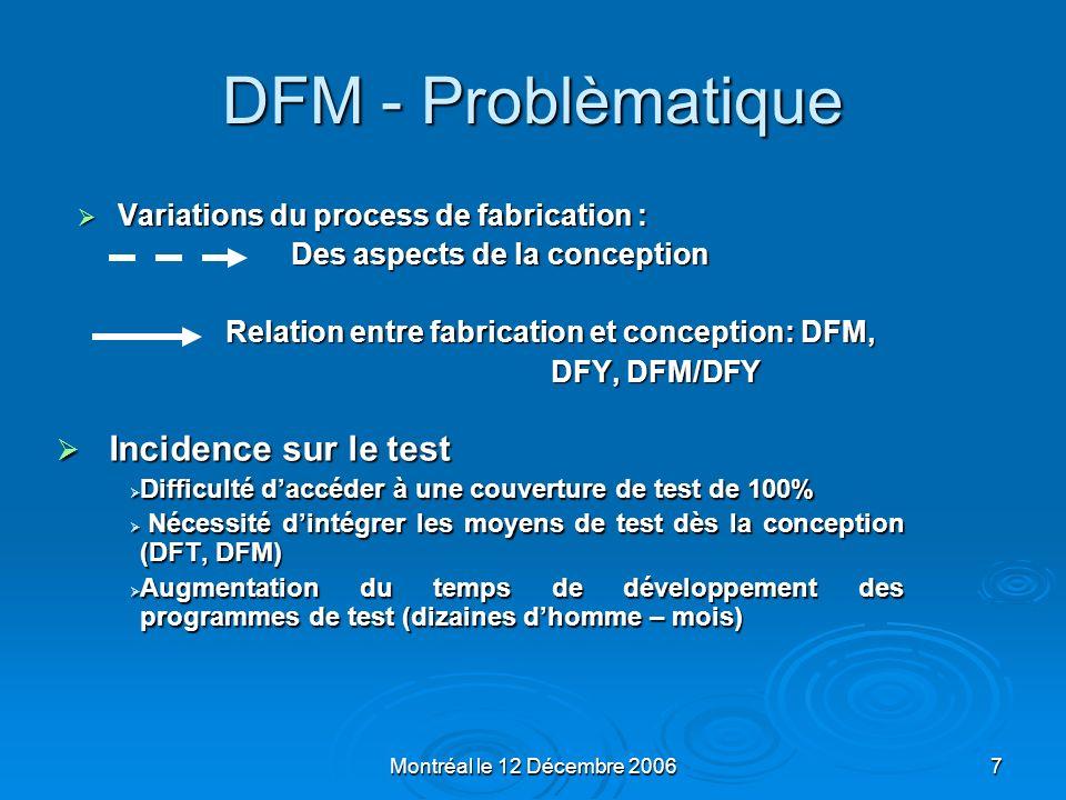 DFM - Problèmatique Incidence sur le test