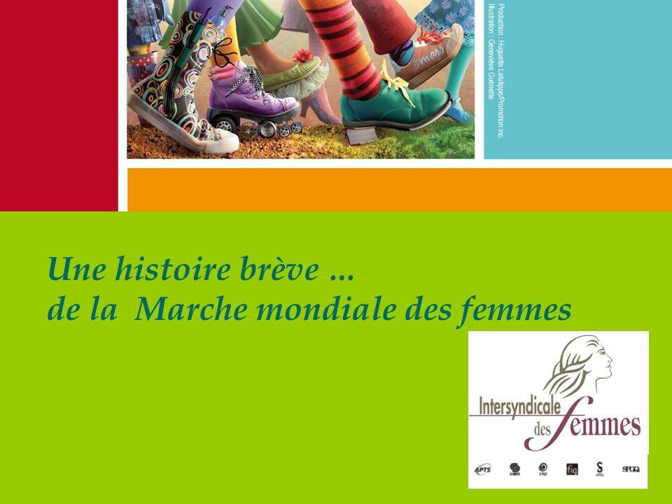 Une histoire brève … de la Marche mondiale des femmes