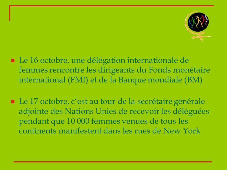 Le 16 octobre, une délégation internationale de femmes rencontre les dirigeants du Fonds monétaire international (FMI) et de la Banque mondiale (BM)