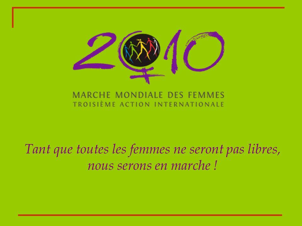 Tant que toutes les femmes ne seront pas libres, nous serons en marche !