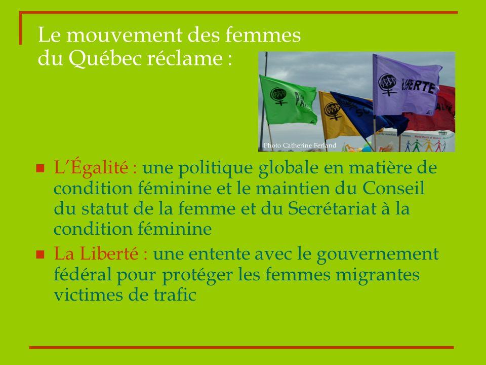 Le mouvement des femmes du Québec réclame :