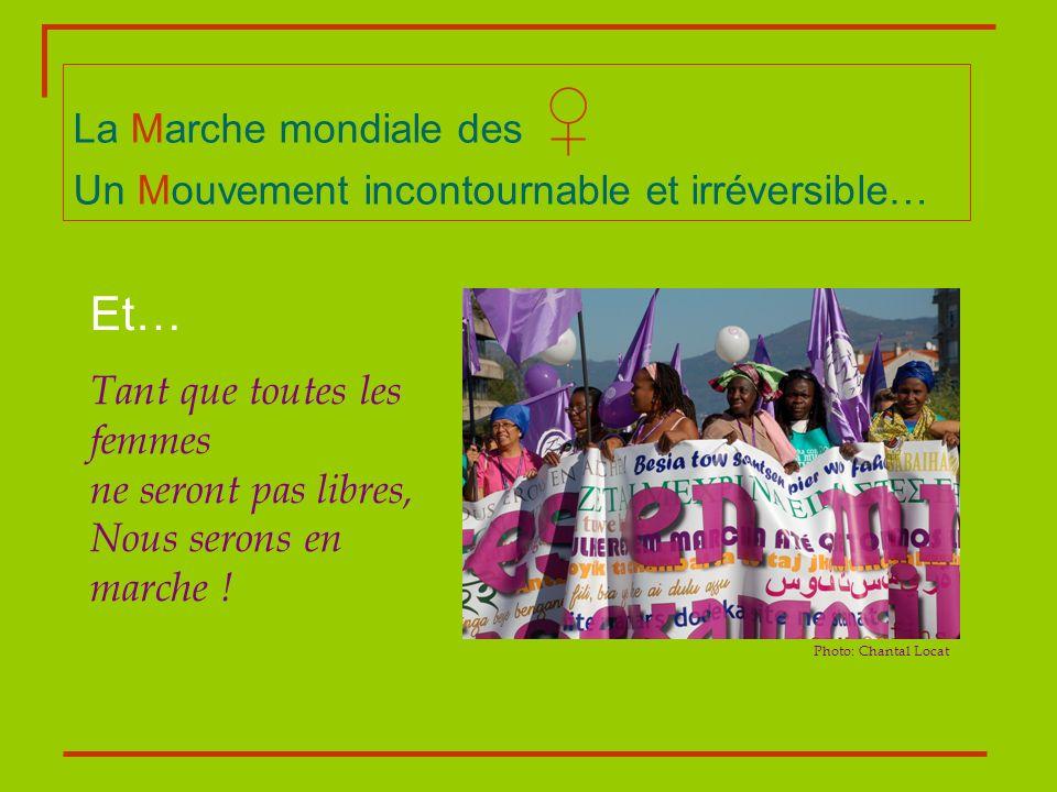 La Marche mondiale des ♀ Un Mouvement incontournable et irréversible…