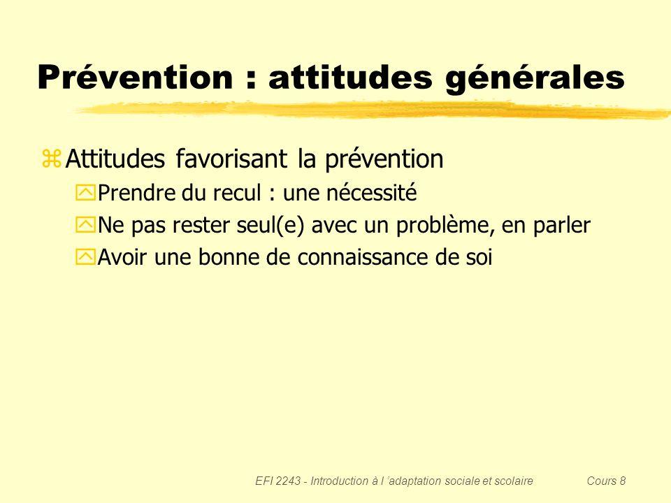 Prévention : attitudes générales