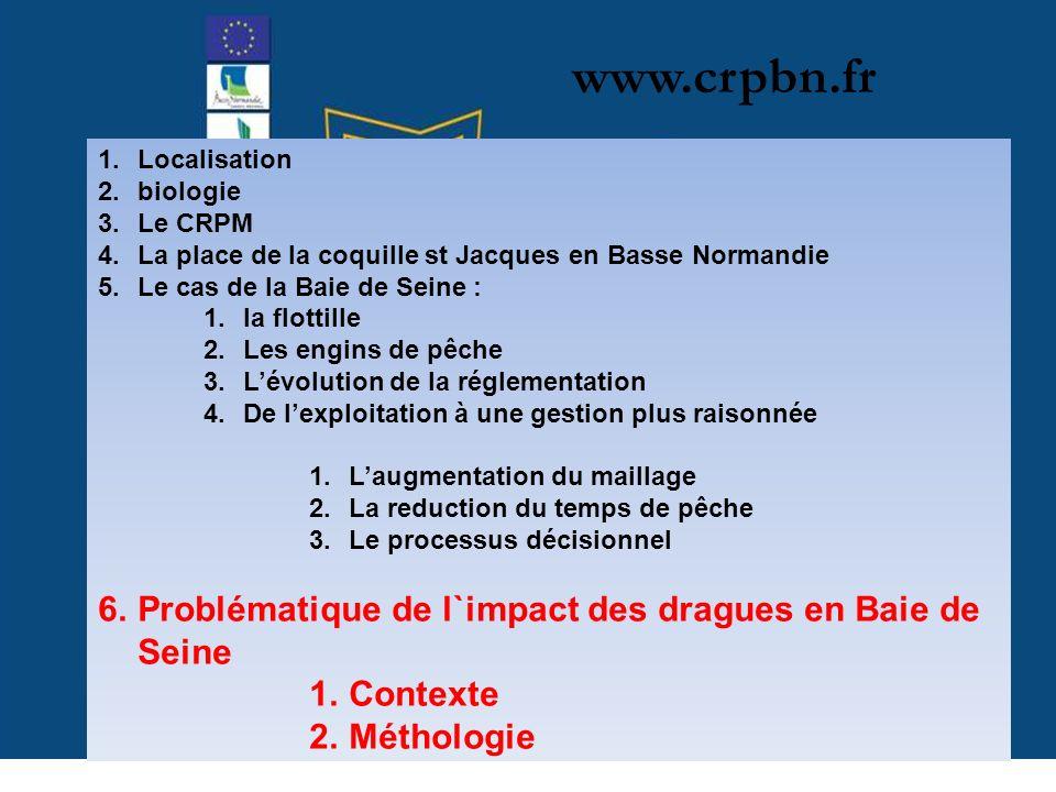 www.crpbn.fr Problématique de l`impact des dragues en Baie de Seine