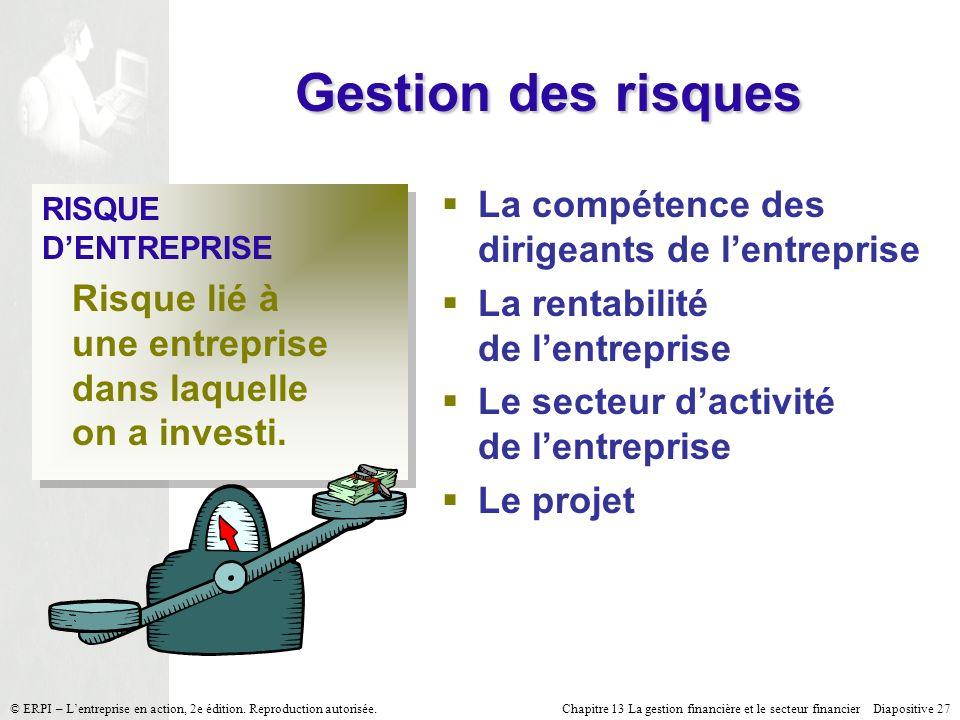 Gestion des risques La compétence des dirigeants de l'entreprise