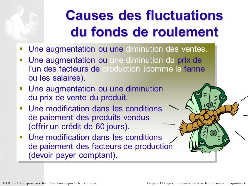 Causes des fluctuations du fonds de roulement