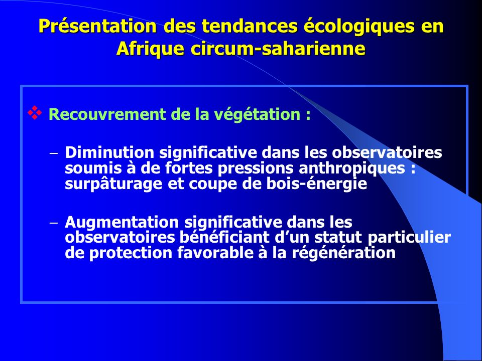 Présentation des tendances écologiques en Afrique circum-saharienne