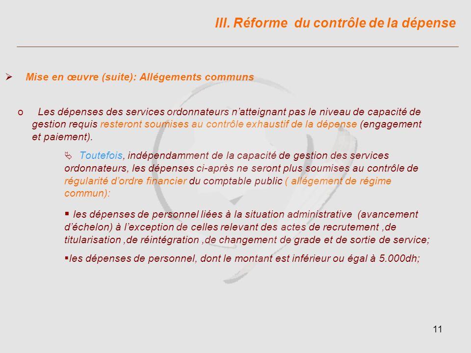 III. Réforme du contrôle de la dépense