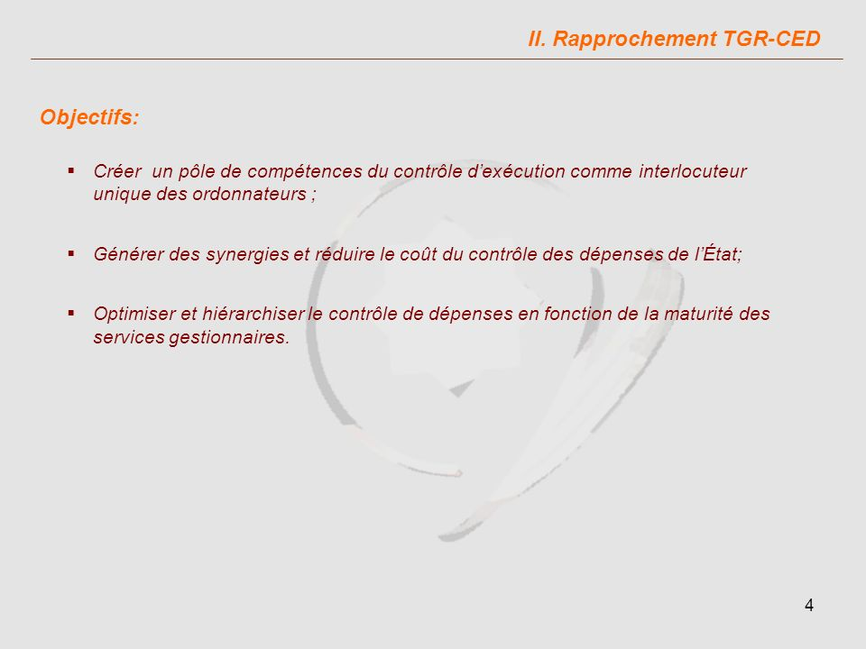 II. Rapprochement TGR-CED