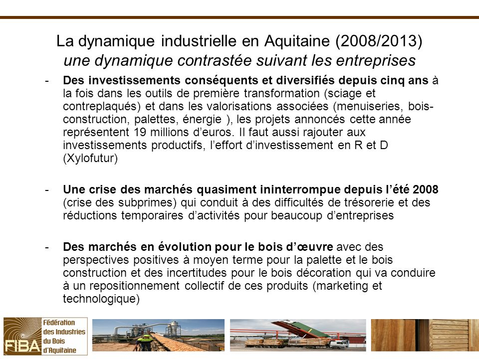 La dynamique industrielle en Aquitaine (2008/2013) une dynamique contrastée suivant les entreprises