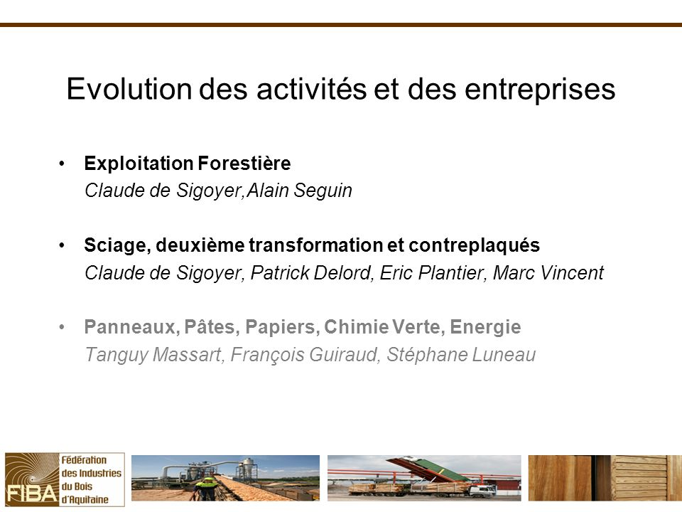 Evolution des activités et des entreprises