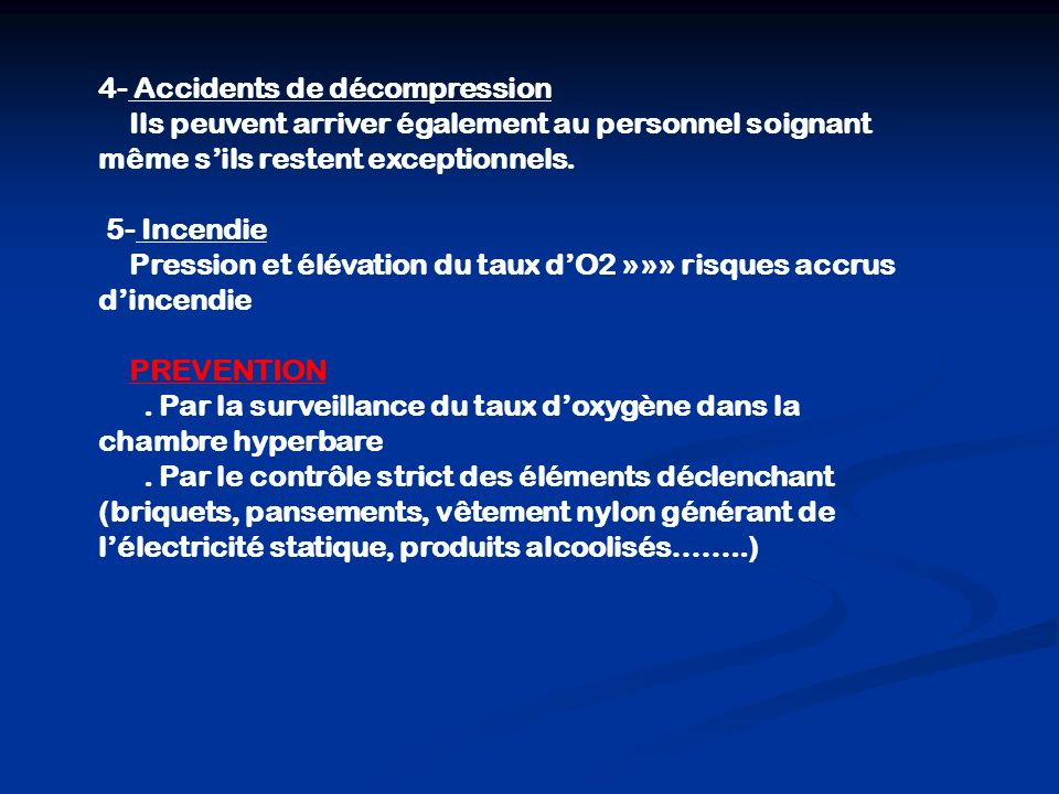 4- Accidents de décompression