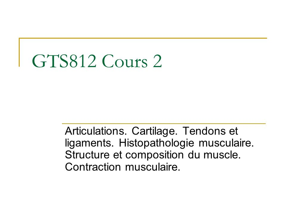GTS812 Cours 2