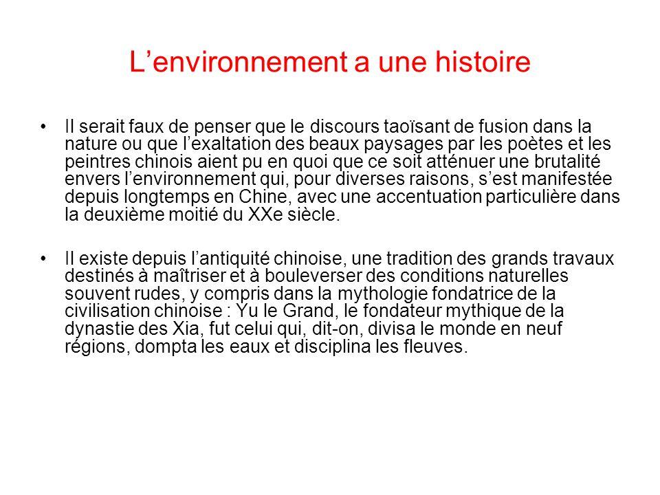 L'environnement a une histoire