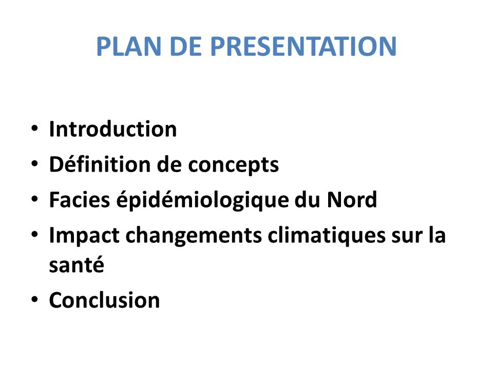 PLAN DE PRESENTATION Introduction Définition de concepts