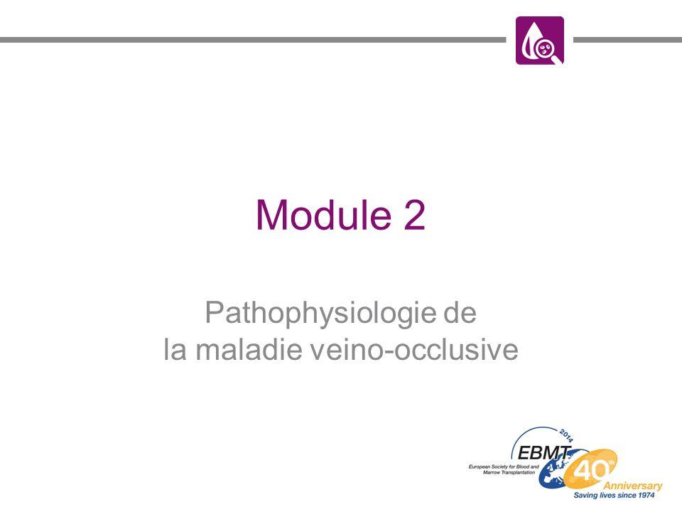 Pathophysiologie de la maladie veino-occlusive