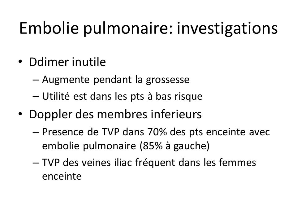 Embolie pulmonaire: investigations