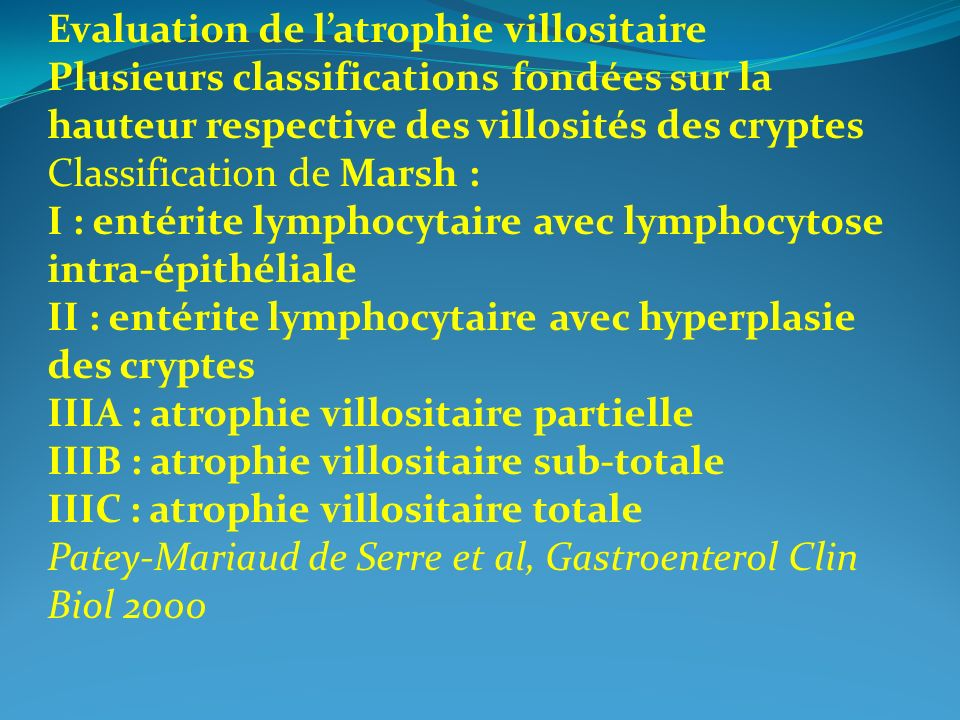 Evaluation de l'atrophie villositaire