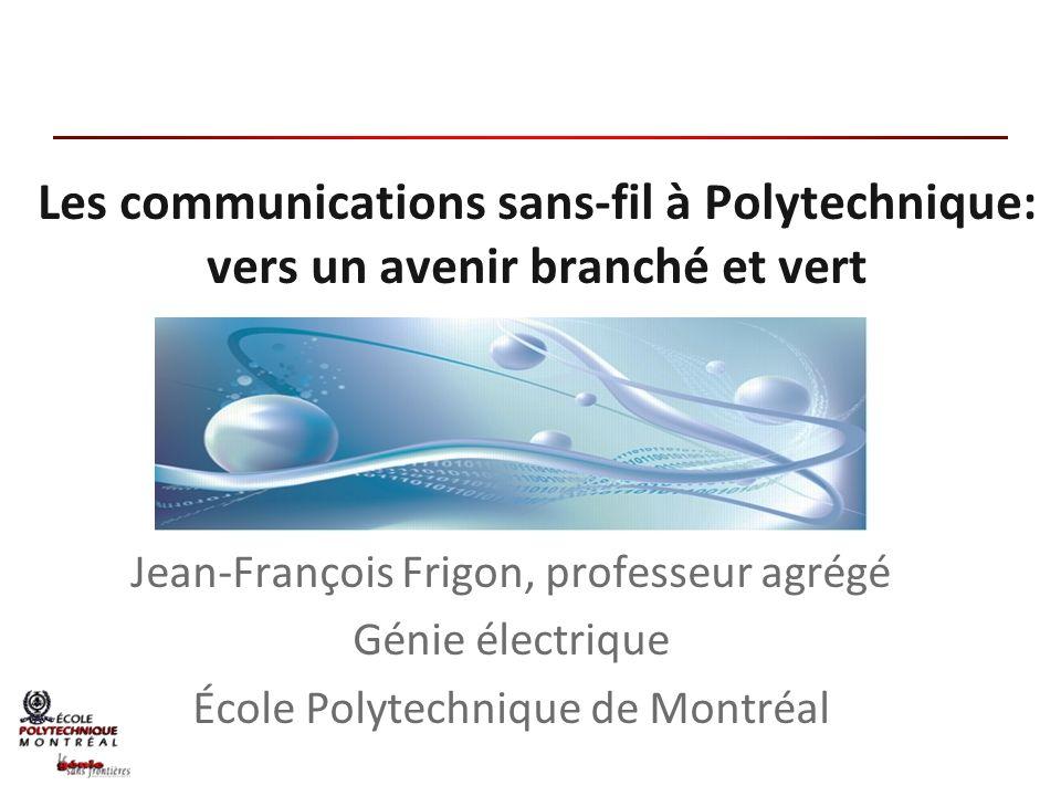 Les communications sans-fil à Polytechnique: vers un avenir branché et vert