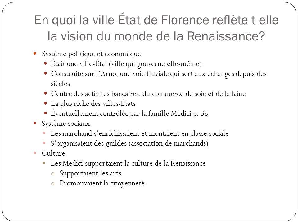 En quoi la ville-État de Florence reflète-t-elle la vision du monde de la Renaissance