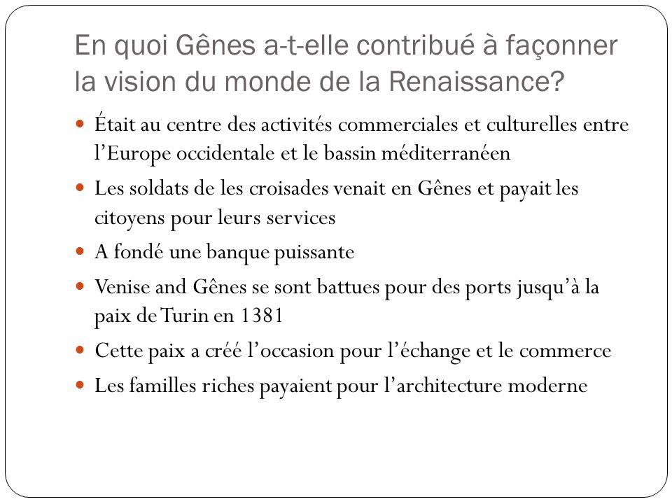 En quoi Gênes a-t-elle contribué à façonner la vision du monde de la Renaissance