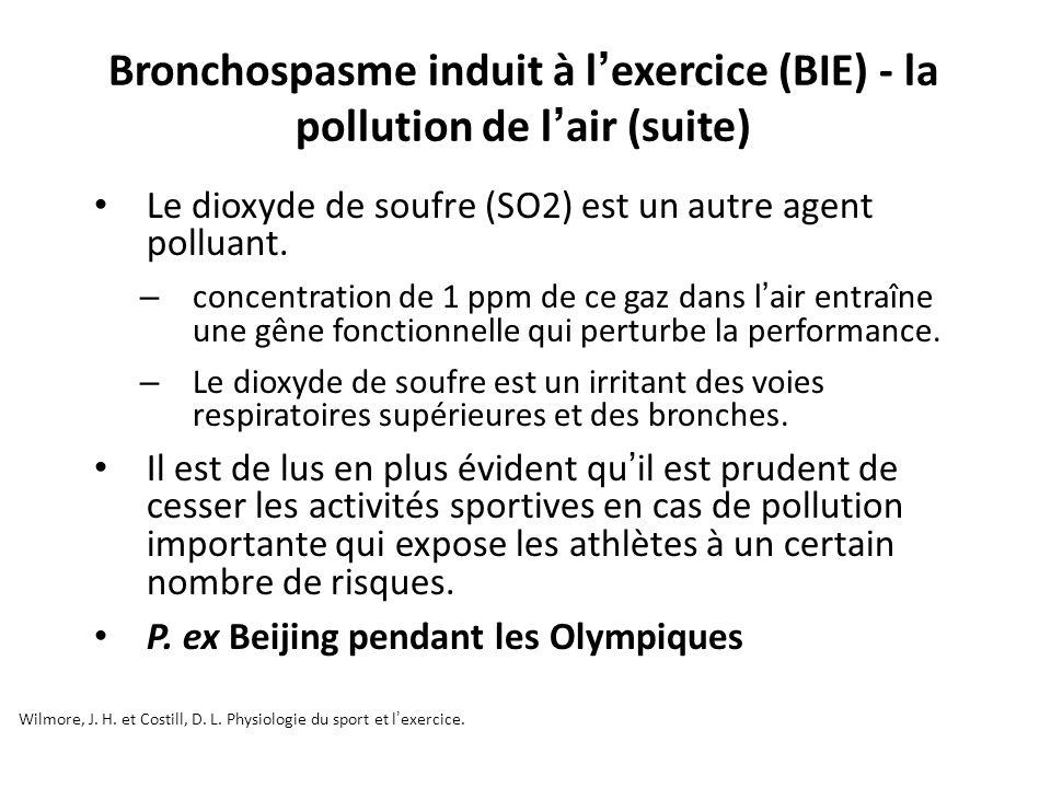Bronchospasme induit à l'exercice (BIE) - la pollution de l'air (suite)